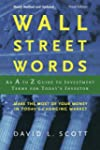 Wall Street Word, 3rd Edition: An A t...