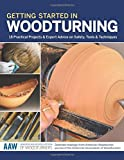img - for Getting Started in Woodturning: 18 Practical Projects & Expert Advice on Safety, Tools & Techniques (The American Association of Woodturners Official Guide) book / textbook / text book