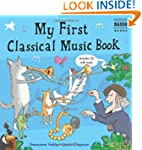 My First Classical Music Book (with A...