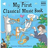 My First Classical Music Book (with Audio CD)by Genevieve Helsby