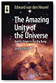The Amazing Unity of the Universe: And Its Origin in the Big Bang (Astronomers' Universe)