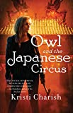 Owl and the Japanese Circus (The Owl Series) (English Edition)