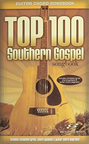 Top 100 Southern Gospel Guitar Songbook: Guitar Chord Songbook