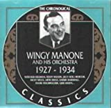 The Chronological Wingy Manone 1927 - 1934