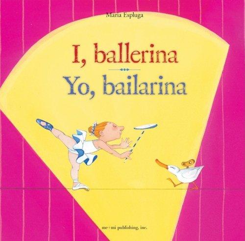I, Ballerina / Yo, Bailarina