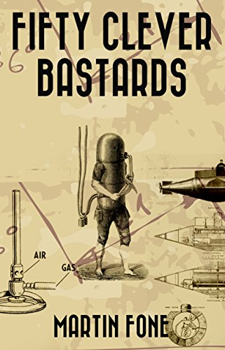 Book: FIFTY CLEVER BASTARDS by Martin Fone
