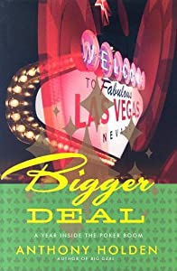 "Cover of ""Bigger Deal: A Year Inside the ..."
