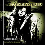Narbenherz (Dark Mysteries 5) | Markus Winter