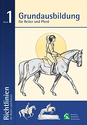 grundausbildung-fur-reiter-und-pferd-richtlinien-fur-reiten-und-fahren-band-1-6