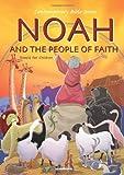 Noah & the People of Faith (Contemporary Bible)