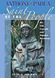 Download Anthony Of Padua: Saint Of The People