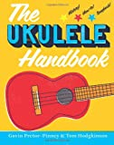 The Ukulele Handbook (1408836297) by Pretor-Pinney, Gavin