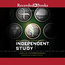 Independent Study (       UNABRIDGED) by Joelle Charbonneau Narrated by Elizabeth Morton