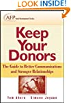 Keep Your Donors: The Guide to Better...