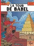 Alix, tome 16 : La Tour de Babel