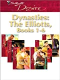 img - for Dynasties: The Elliotts, Books 1-6 book / textbook / text book