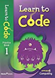 Learn to Code Pupil Book 1 (Switched on Computing)