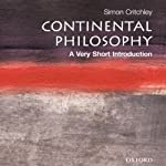 Continental Philosophy: A Very Short Introduction | Simon Critchley