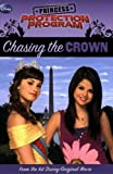 Princess Protection Program #1: Chasing the Crown (Princess Protection Program (Quality))