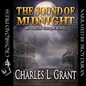 The Sound of Midnight: Oxrun Station, Book 2 | Charles L. Grant