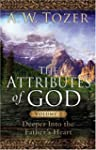 The Attributes of God: Deeper Into th...