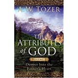 The Attributes of God Volume 2 with Study Guide: Deeper into the Father's Heart ~ David E. Fessenden