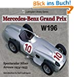 Mercedes Grand Prix W196: Spectacular...