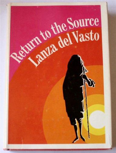 Return to the source, Lanza del Vasto, Joseph Jean