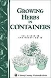 img - for Growing Herbs in Containers: Storey's Country Wisdom Bulletin A-179 (Storey Country Wisdom Bulletin, a-179) book / textbook / text book