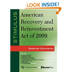 Stimulus: American Recovery and Reinvestment Act of 2009: Essential Documents (Stimulus American Recovery and Reinvestment Act of 2009)