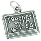 Teacher with Class sterling silver charm .925 x 1 Teaching charms SSLP4124
