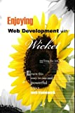 Enjoying Web Development with Wicket
