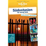"Lonely Planet Reisef�hrer S�dostasien f�r wenig Geldvon ""China Williams"""