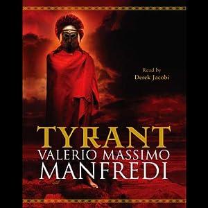 Tyrant | [Valerio Massimo Manfredi]