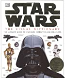 img - for The Visual Dictionary of Star Wars, Episodes IV, V, & VI: The Ultimate Guide to Star Wars Characters and Creatures book / textbook / text book