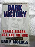 Dark Victory: Ronald Reagan, MCA and the Mob