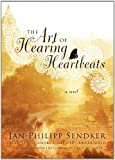 Jan-Philipp Sendker The Art of Hearing Heartbeats