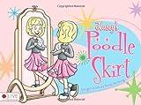 Kaseys Poodle Skirt