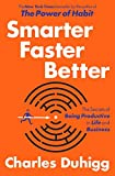 img - for Smarter Faster Better: The Secrets of Being Productive in Life and Business book / textbook / text book