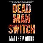 Dead Man Switch Hörbuch von Matthew Quirk Gesprochen von: Peter Coleman