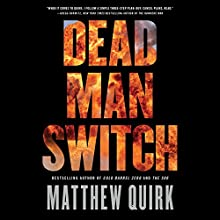 Dead Man Switch Audiobook by Matthew Quirk Narrated by Peter Coleman