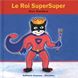 Le roi SuperSuper