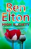 High Society (0593049403) by Elton, Ben