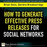 img - for How to Generate Effective Press Releases for Social Networks book / textbook / text book