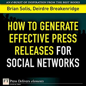 How to Generate Effective Press Releases for Social Networks Audiobook
