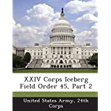 XXIV Corps Iceberg Field Order 45, Part 2