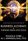 Business Alchemy: Turning Ideas into Gold