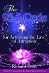 The 95-5 Code: for Activating the Law...