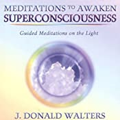 Meditations to Awaken Superconsciousness | [J. Donald Walters]