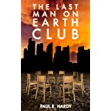 "The Last Man on Earth Clubvon ""Paul R. Hardy"""
